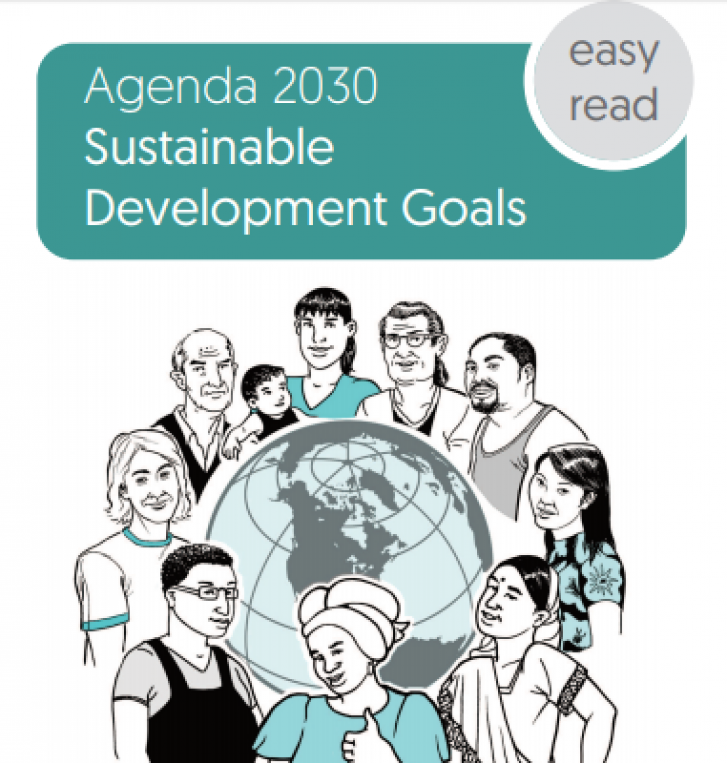 "The title at top says ""Agenda 2030 Sustainable Development Goals."" The phrase ""Easy Read"" is inside a circle next to the title. The image below the title shows a drawing of the globe with a ring of people from diverse cultures around it."